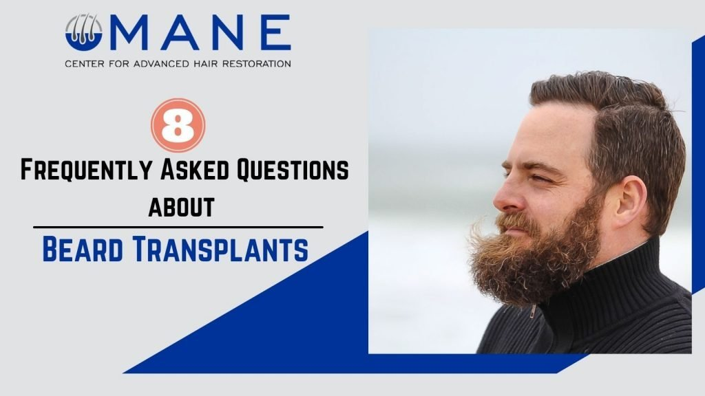 Frequently Asked Questions about Beard Transplants