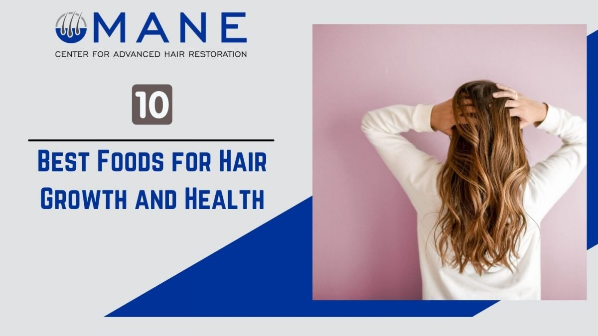 Best Foods for Hair Growth and Health
