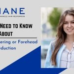 All You Need to Know About Hairline Lowering or Forehead Reduction
